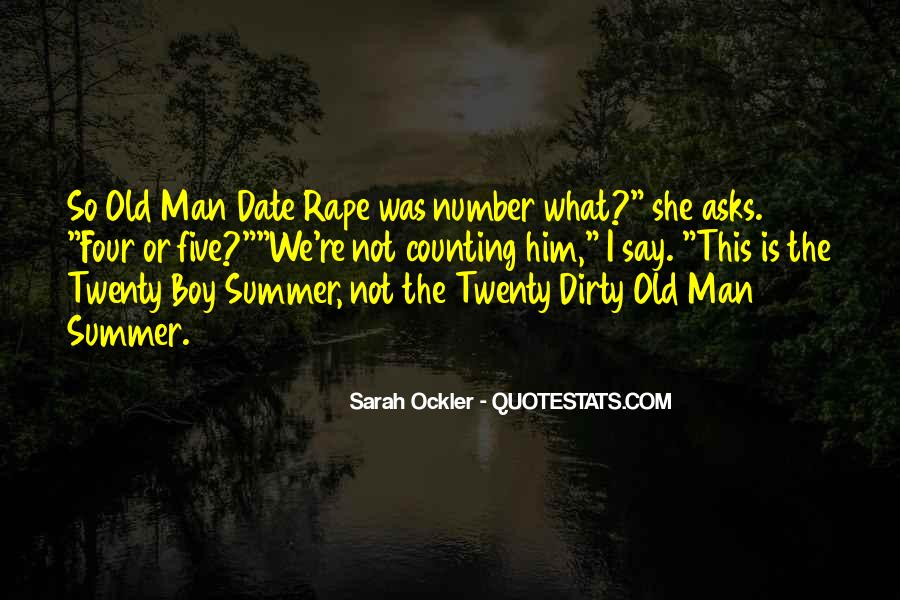 Date A Man Not A Boy Quotes #932421