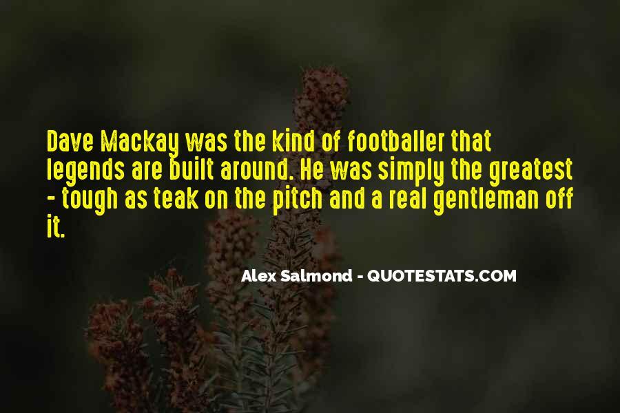 Dave Mackay Footballer Quotes #334940