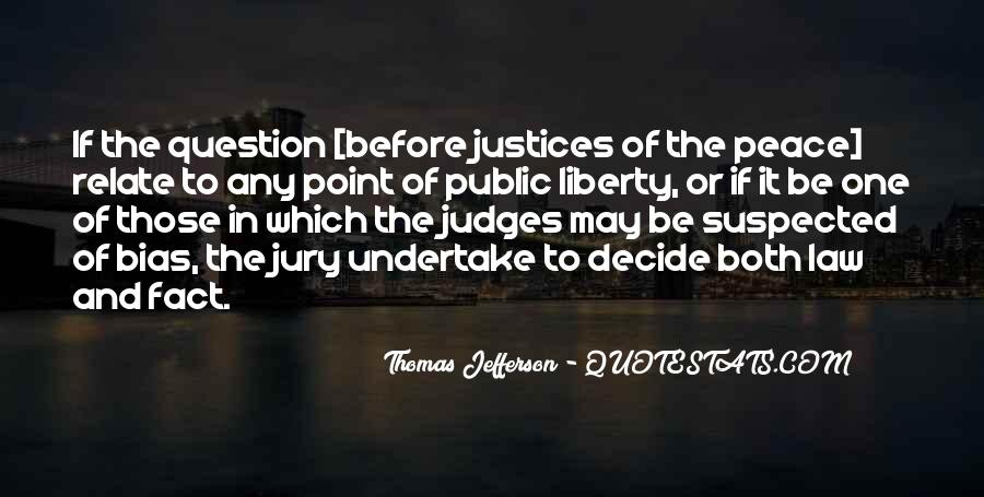 Quotes About Justices #1862801