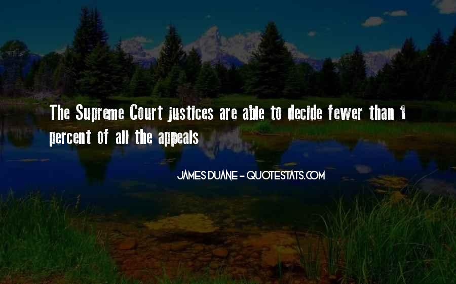 Quotes About Justices #215999
