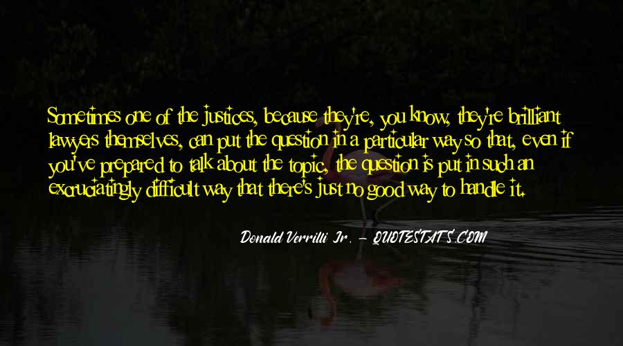 Quotes About Justices #912192