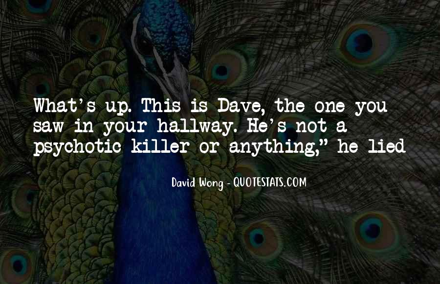 Dave Wong Quotes #1115168