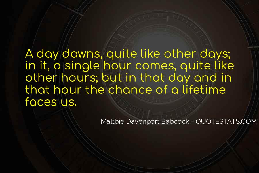 Dawn Davenport Quotes #550227