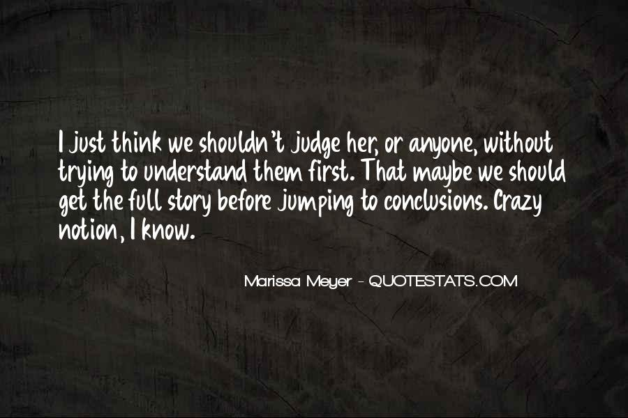 Quotes About Jumping Into Conclusions #195426