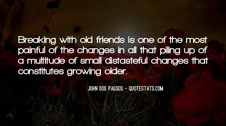 Quotes About The Old Friends #120407
