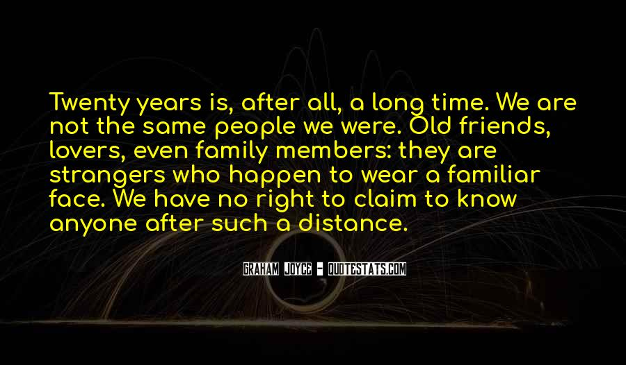 Quotes About The Old Friends #215558