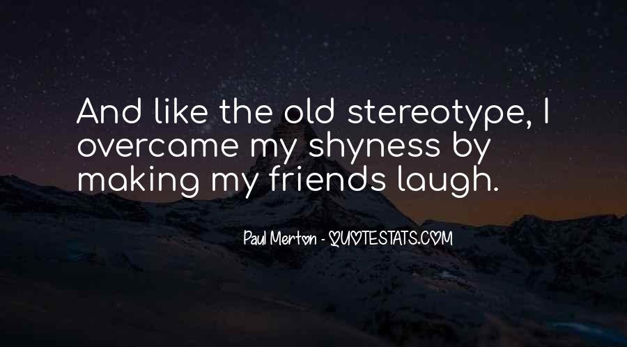 Quotes About The Old Friends #234775