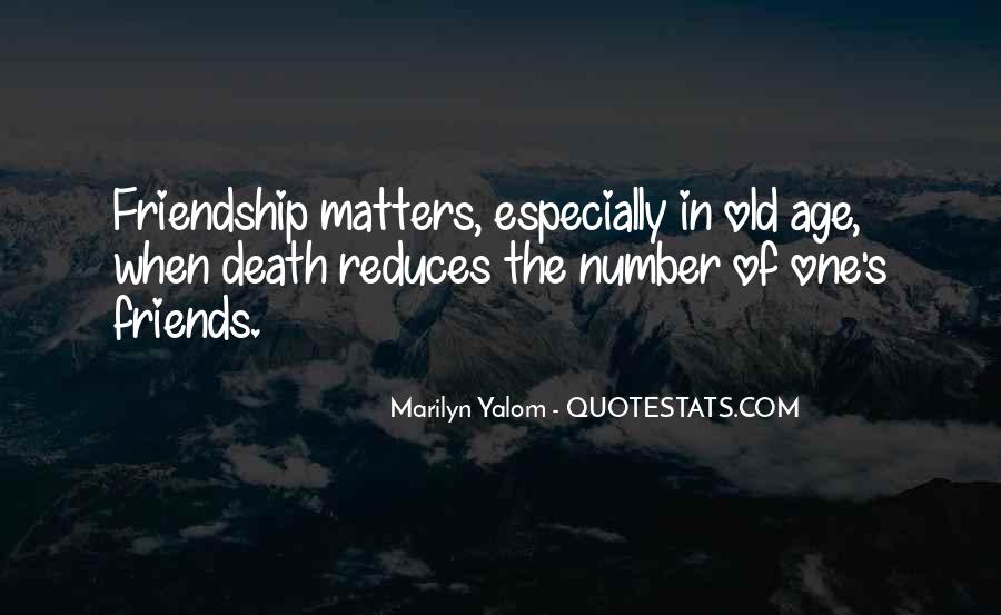 Quotes About The Old Friends #246227