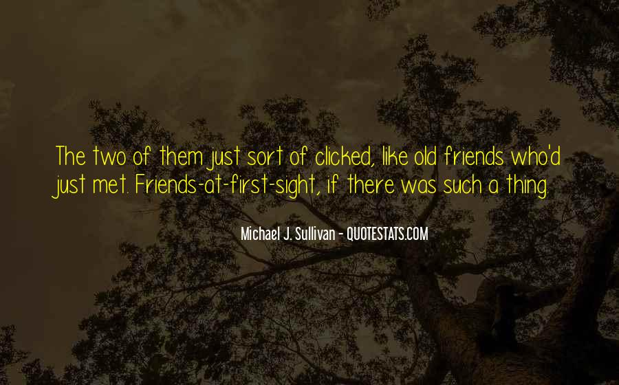 Quotes About The Old Friends #28242