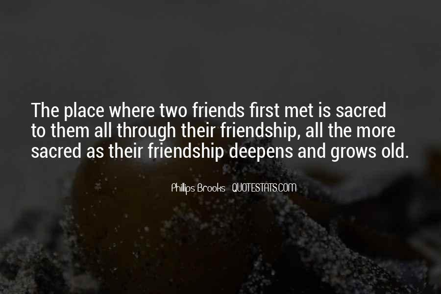 Quotes About The Old Friends #364035