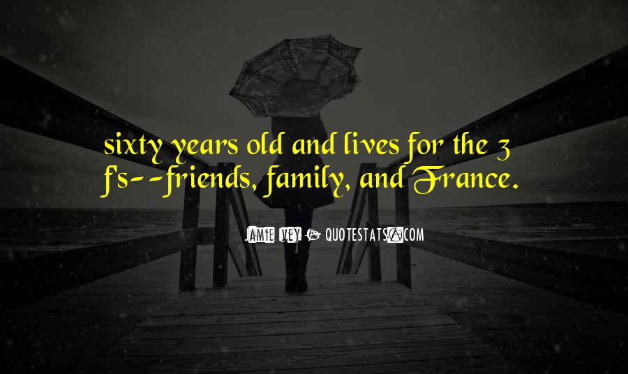 Quotes About The Old Friends #366070
