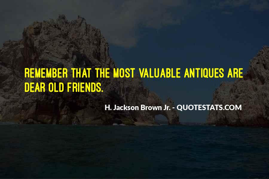 Quotes About The Old Friends #378196