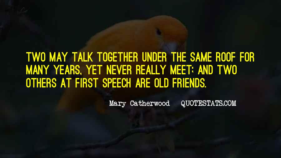 Quotes About The Old Friends #398948