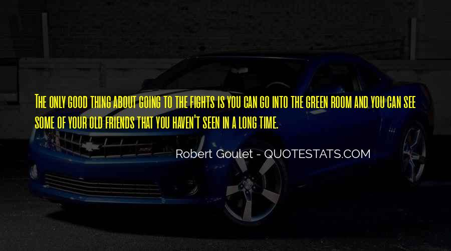 Quotes About The Old Friends #413104