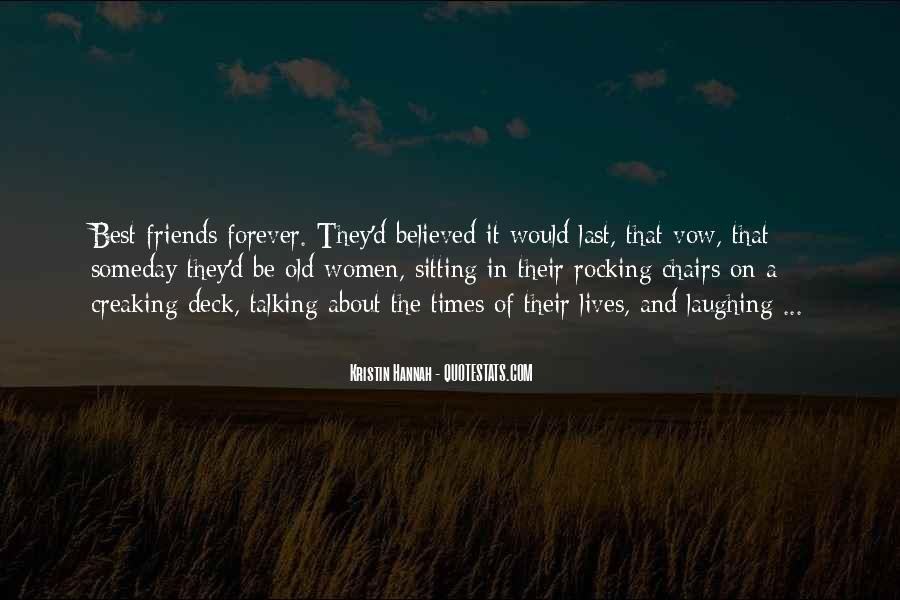 Quotes About The Old Friends #435711