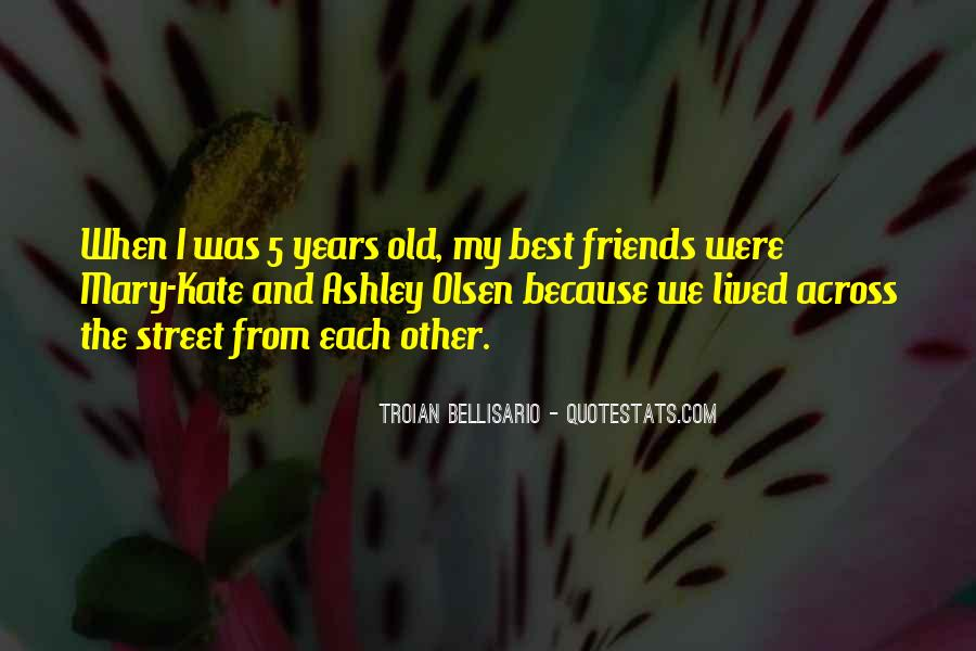 Quotes About The Old Friends #61892