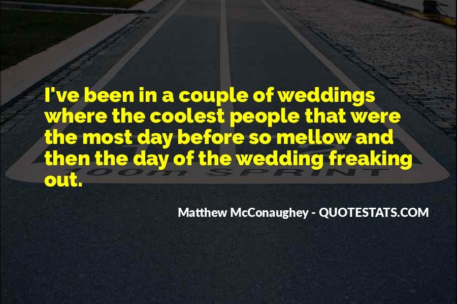 Day Before The Wedding Quotes #1267535