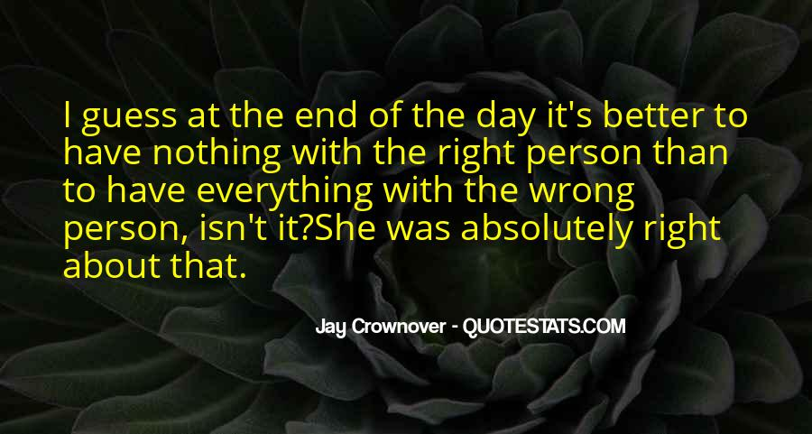 Day Can Only Get Better Quotes #1065