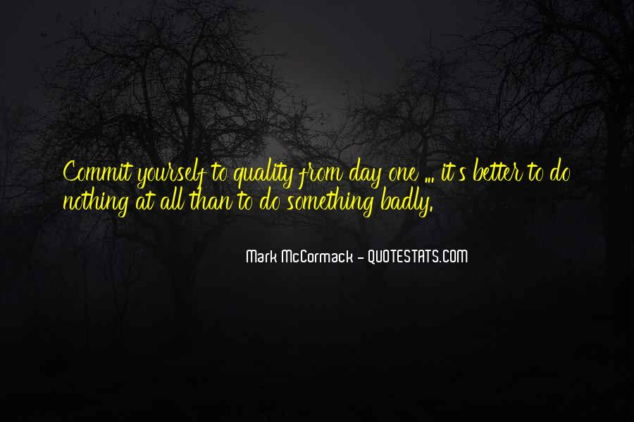 Day Can Only Get Better Quotes #16221