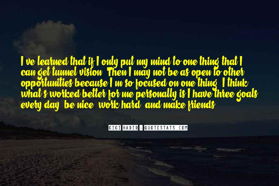 Day Can Only Get Better Quotes #240679