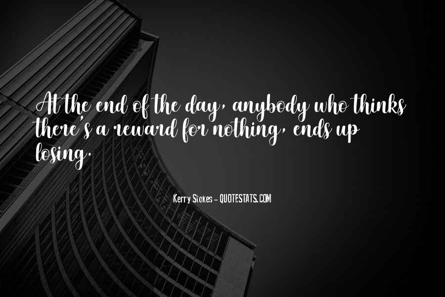 Day Ends Quotes #1046619