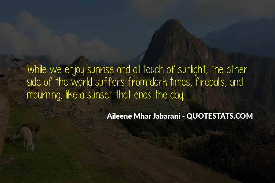 Day Ends Quotes #1048064