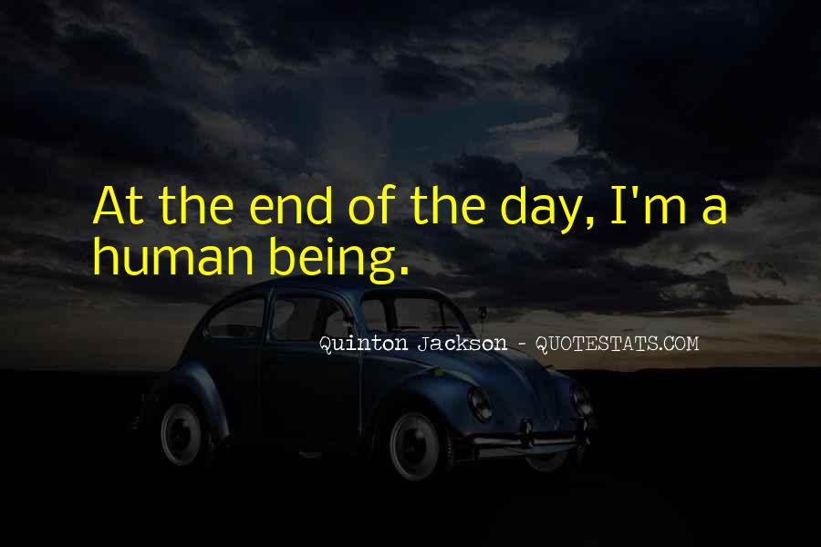 Day Ends Quotes #1316810