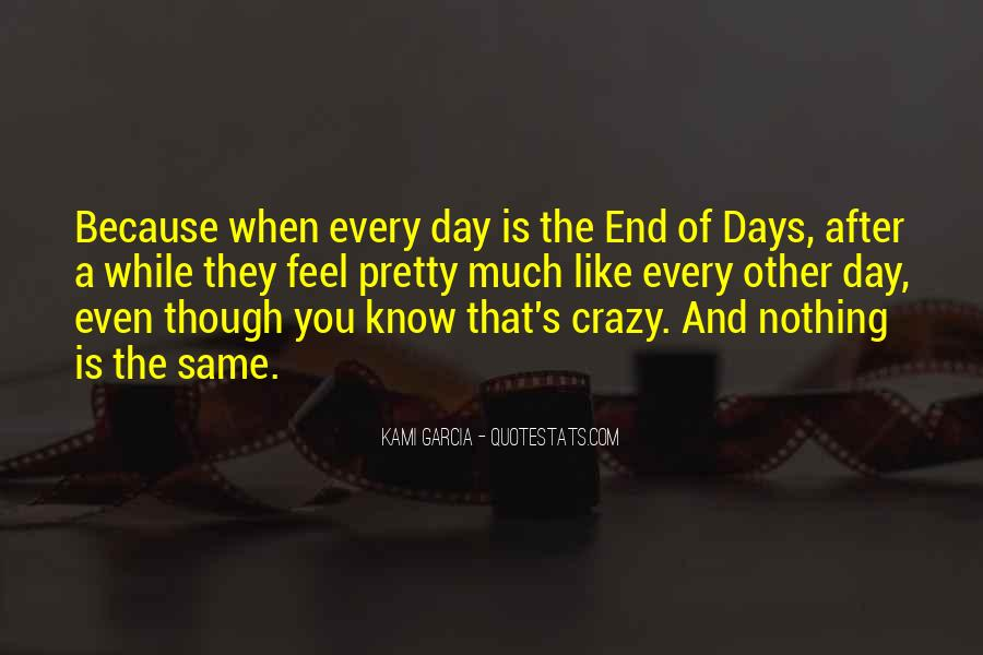 Day Ends Quotes #246776