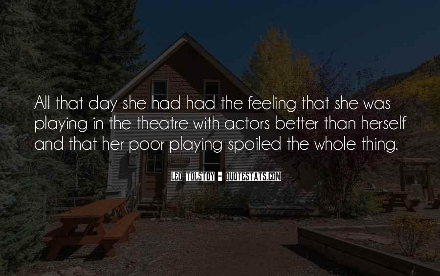 Day Spoiled Quotes #1570548