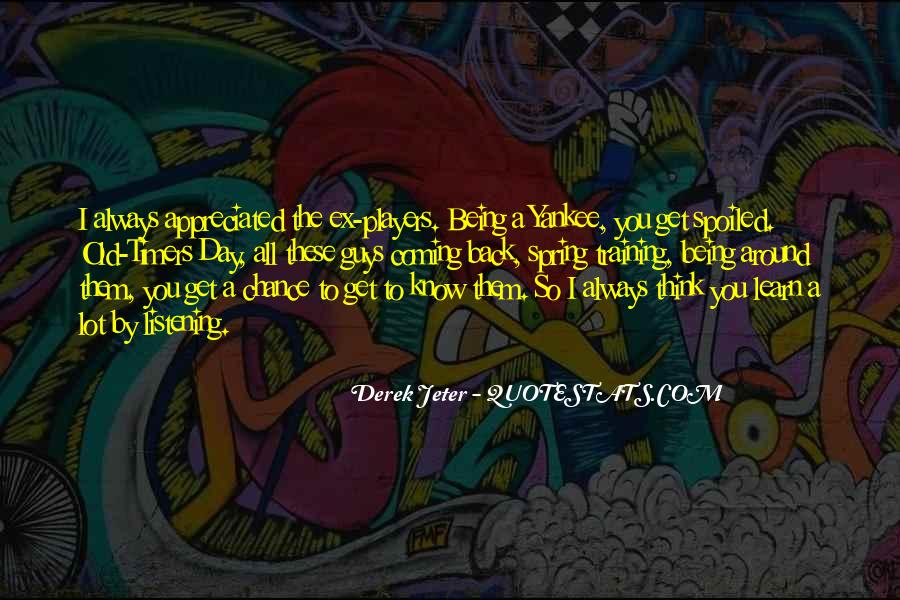 Day Spoiled Quotes #1832051