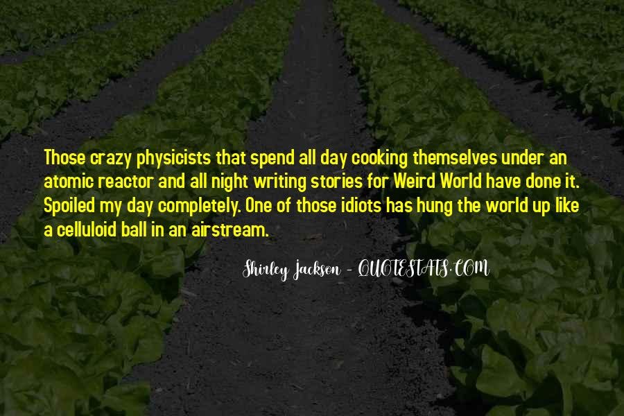 Day Spoiled Quotes #256845