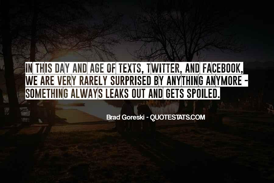 Day Spoiled Quotes #872154