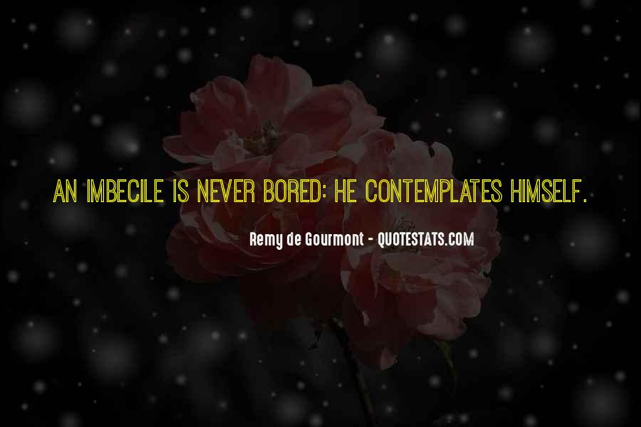 De Gourmont Quotes #692178