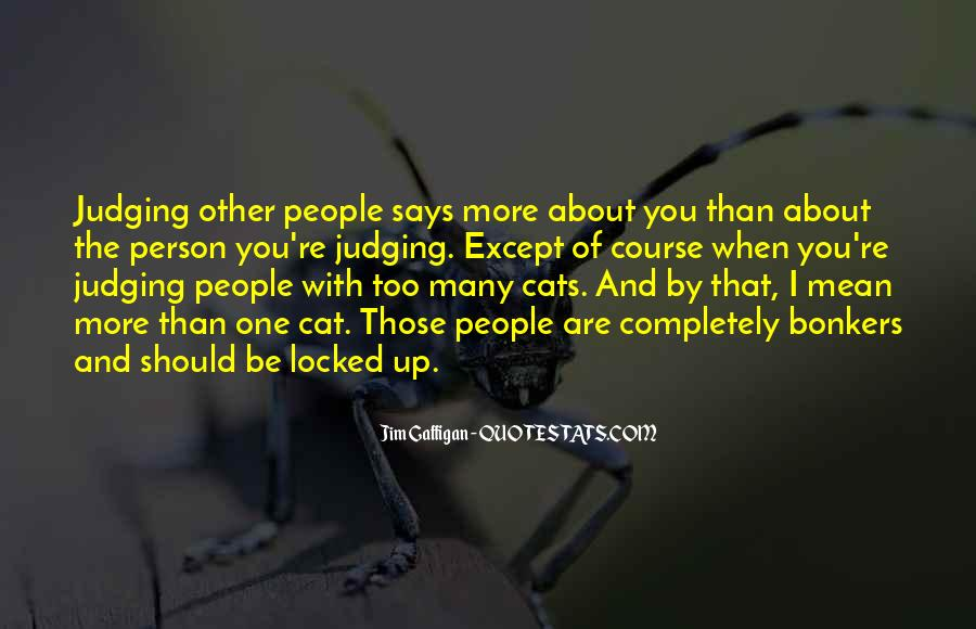 Quotes About Judging People #192518
