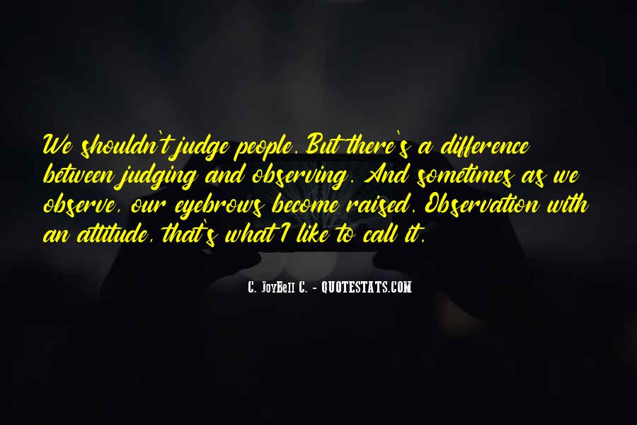 Quotes About Judging People #376692