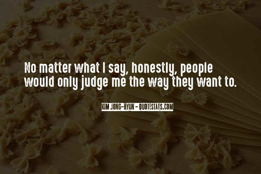 Quotes About Judging People #444487