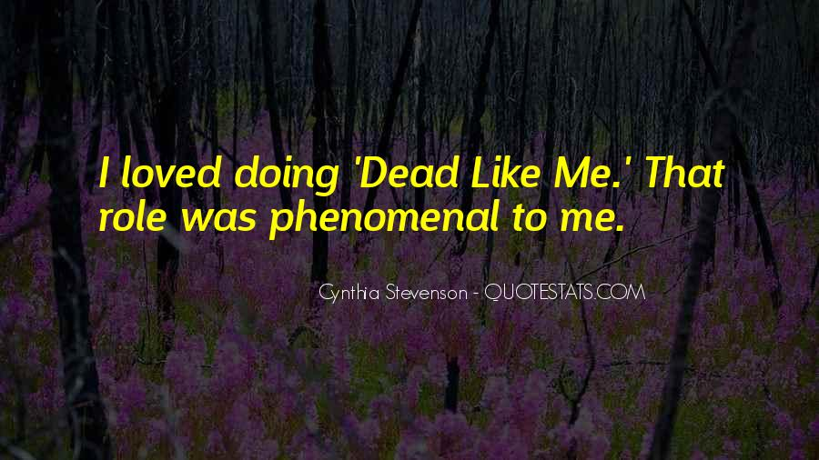Dead Like Me Quotes #605557
