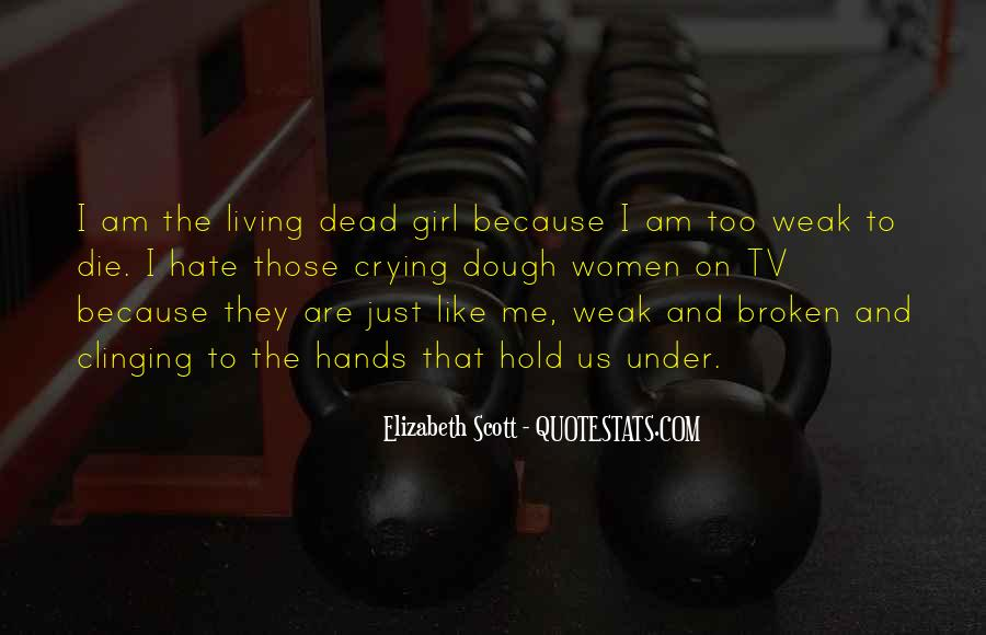 Dead Like Me Quotes #991569
