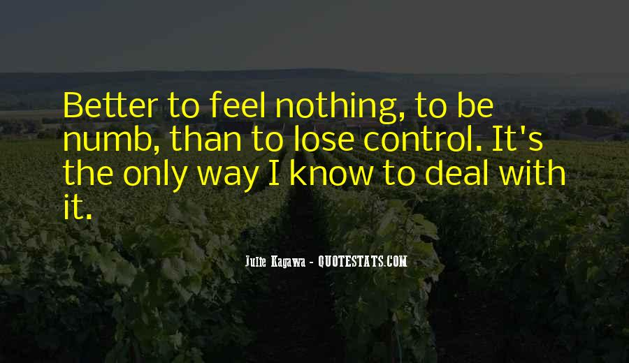 Dealing With Things Out Of Your Control Quotes #1816001