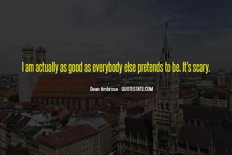 Dean Ambrose Best Quotes #1150068