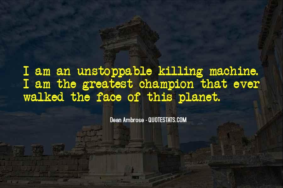 Dean Ambrose Best Quotes #447558