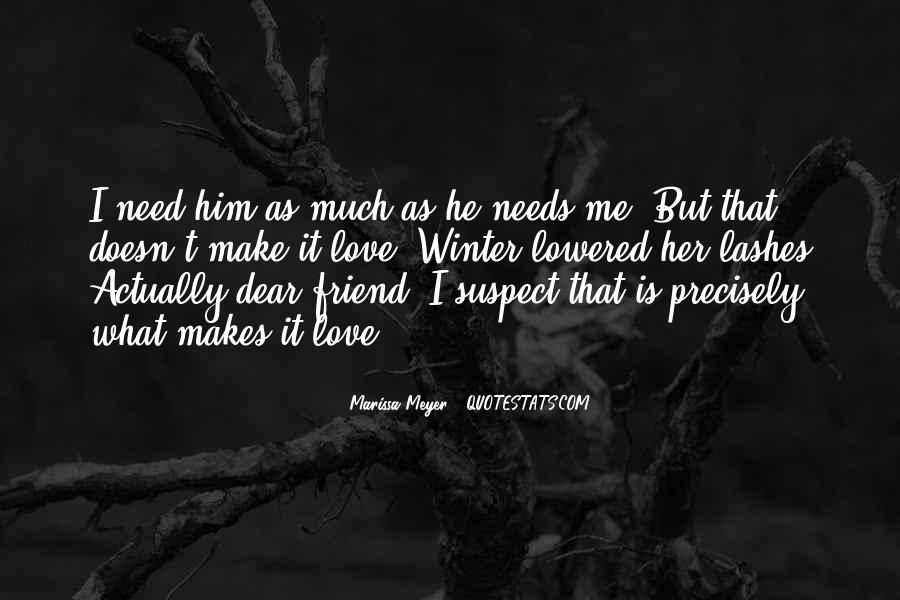 Dear Friend I Love You Quotes #737251