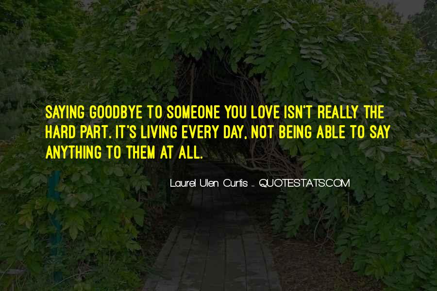 Death And Saying Goodbye Quotes #1038477