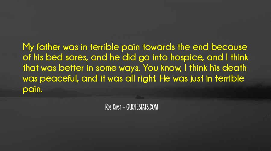Death Is Better Than Pain Quotes #466258