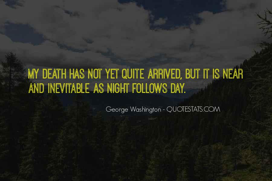 Death Is Near Quotes #1234851