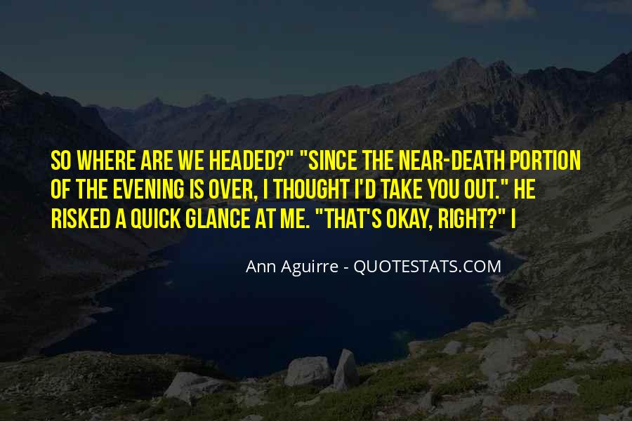 Death Is Near Quotes #1452891