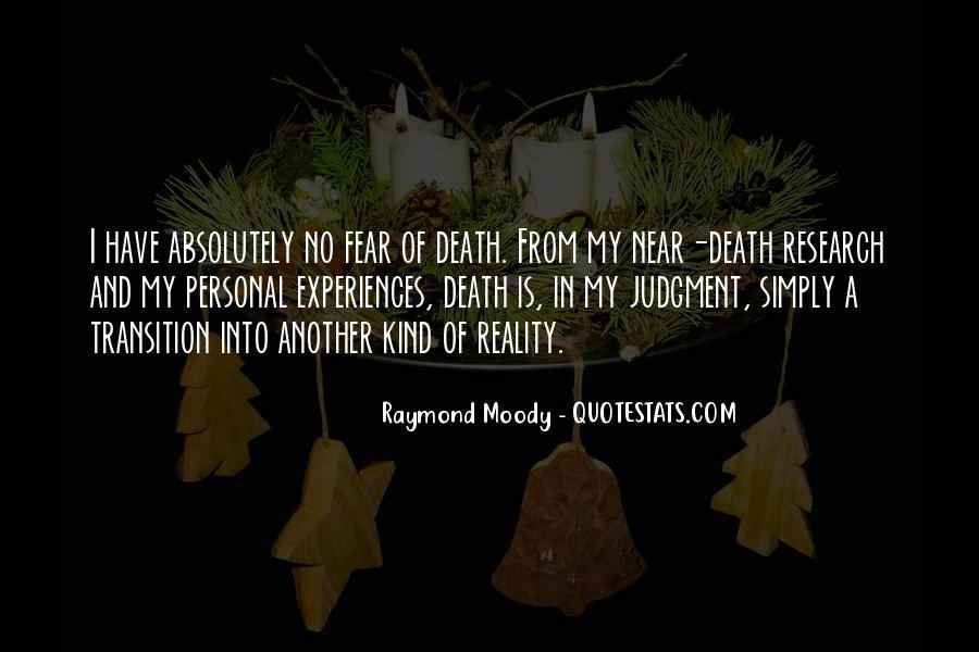 Death Is Near Quotes #1729474