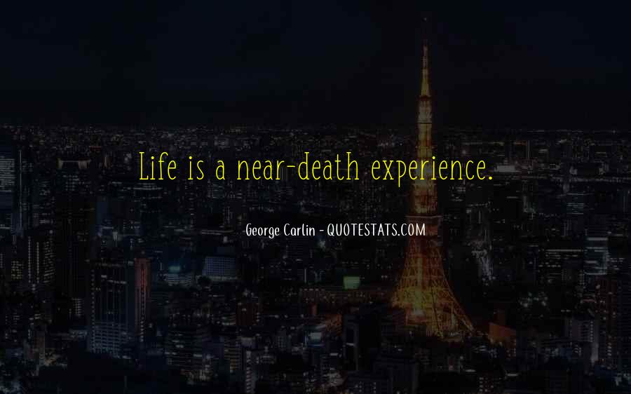 Death Is Near Quotes #1847443