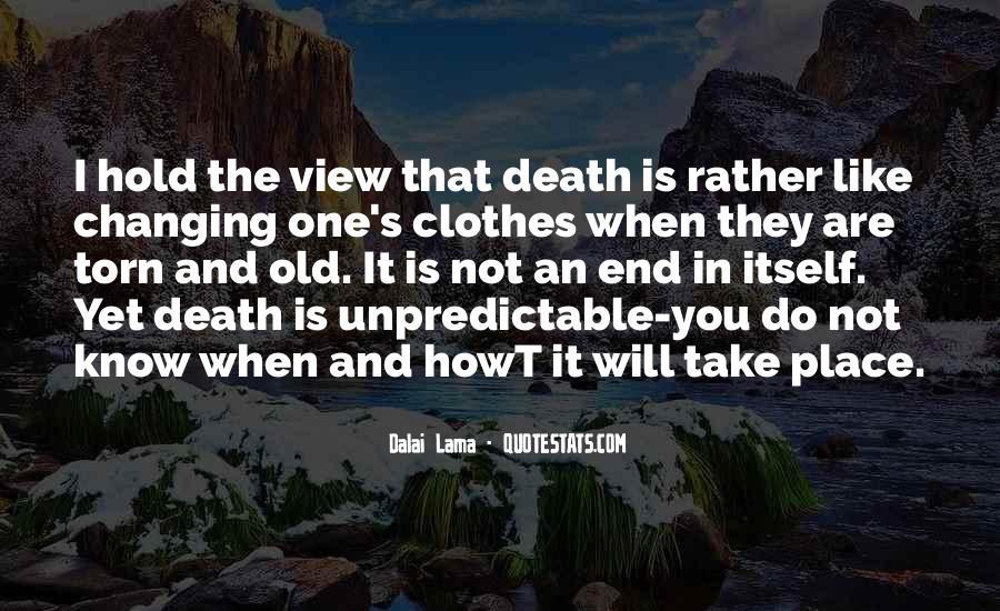 Death Is Unpredictable Quotes #1768272
