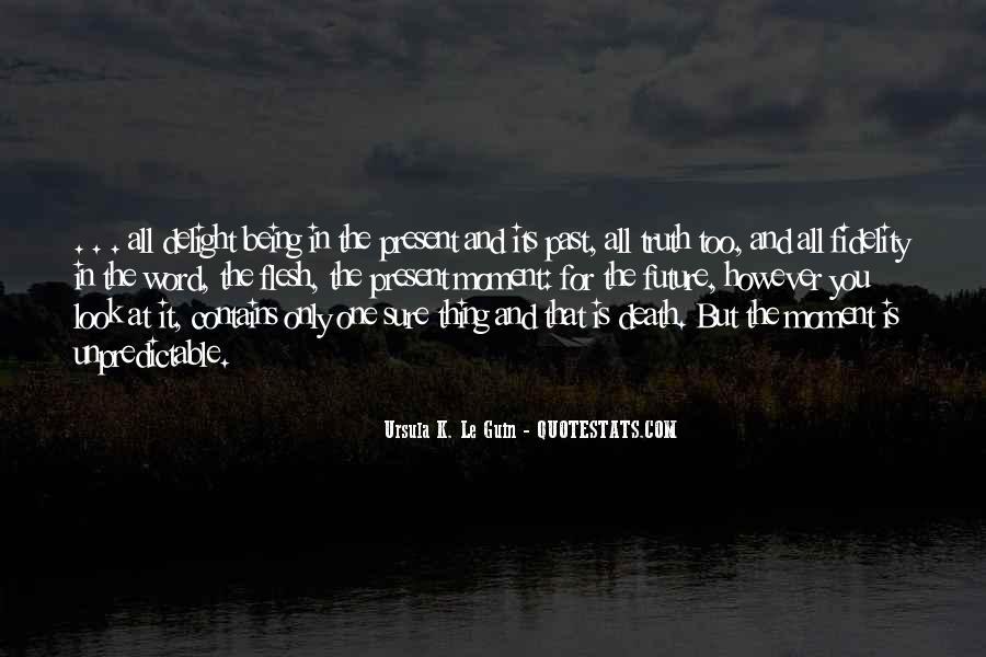 Death Is Unpredictable Quotes #379878